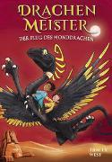 Cover-Bild zu West, Tracey: Drachenmeister Band 6 - Der Flug des Monddrachen