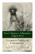 Cover-Bild zu Asbjornsen, Peter Christen: Gesammelte Norwegische Volksmärchen: Norwegische Volksmärchen I + Norwegische Volksmärchen II und drei weitere Märchen