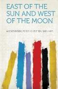 Cover-Bild zu Asbjornsen, Peter Christen: East of the Sun and West of the Moon