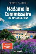 Madame le Commissaire und die panische Diva von Martin, Pierre