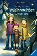 Cover-Bild zu Der Tag, an dem Weihnachten verschwand von Herzog, Anna