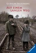 Cover-Bild zu Auf einem langen Weg von Pausewang, Gudrun