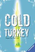 Cover-Bild zu Cold Turkey von Mechtel, Angelika