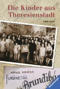 Cover-Bild zu Die Kinder aus Theresienstadt von Kacer, Kathy