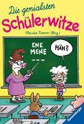 Cover-Bild zu Die genialsten Schülerwitze von Riemer, Claudia (Hrsg.)