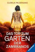 Cover-Bild zu Das Tor zum Garten der Zambranos von Pausewang, Gudrun