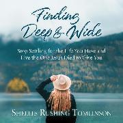 Cover-Bild zu Finding Deep and Wide (Audio Download) von Tomlinson, Shellie Rushing