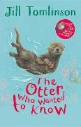 Cover-Bild zu The Otter Who Wanted to Know von Tomlinson, Jill