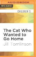 Cover-Bild zu CAT WHO WANTED TO GO HOME M von Tomlinson, Jill