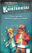 Cover-Bild zu Banscherus, Jürgen: Ein Fall für Kwiatkowsk. Der große Schlangenzauber
