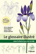 Le glossaire illustré pour la botanique de terrain von Eggenberg, Stefan