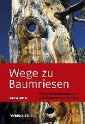 Cover-Bild zu Wege zu Baumriesen von Brunner, Michel