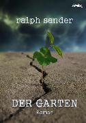 Cover-Bild zu Sander, Ralph: Der Garten (eBook)