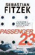 Cover-Bild zu Fitzek, Sebastian: Passenger 23