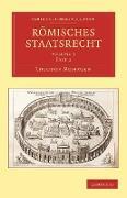 Romisches Staatsrecht von Mommsen, Theodore