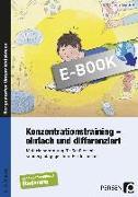Cover-Bild zu Konzentrationstraining - einfach und differenziert (eBook) von Rosendahl, Julia