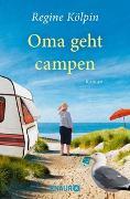 Cover-Bild zu Kölpin, Regine: Oma geht campen