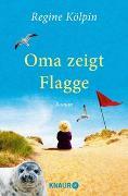 Cover-Bild zu Kölpin, Regine: Oma zeigt Flagge