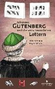Cover-Bild zu Kölpin, Regine: Johannes Gutenberg und die verschwundenen Lettern