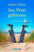 Cover-Bild zu Kölpin, Regine: Ins Watt gebissen