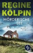 Cover-Bild zu Kölpin, Regine: Mörderische See