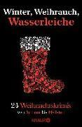 Cover-Bild zu Eschbach, Andreas: Winter, Weihrauch, Wasserleiche