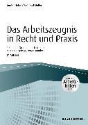 Cover-Bild zu Das Arbeitszeugnis in Recht und Praxis - inkl. Arbeitshilfen online (eBook) von Huber, Günter