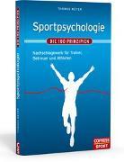 Cover-Bild zu Meyer, Thomas: Sportpsychologie - Die 100 Prinzipien