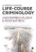 Cover-Bild zu Carlsson, Christoffer: An Introduction to Life-Course Criminology (eBook)