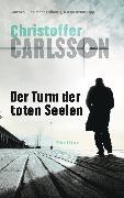 Cover-Bild zu Carlsson, Christoffer: Der Turm der toten Seelen (eBook)