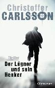 Cover-Bild zu Carlsson, Christoffer: Der Lügner und sein Henker (eBook)