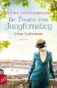 Die Frauen vom Jungfernstieg - Irmas Geheimnis von Johannson, Lena