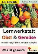 Cover-Bild zu Lernwerkstatt Obst & Gemüse von Rosenwald, Gabriela
