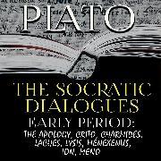 Cover-Bild zu Plato: Plato - The Socratic Dialogues. Early Period (Audio Download)