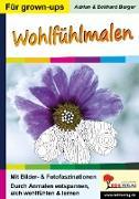 Cover-Bild zu Wohlfühlmalen (eBook) von Berger, Adrian