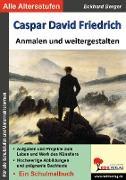 Cover-Bild zu Caspar David Friedrich ... anmalen und weitergestalten (eBook) von Berger, Eckhard