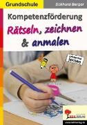 Cover-Bild zu Kompetenzförderung Rätseln, zeichnen & anmalen (eBook) von Berger, Eckhard
