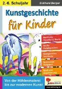 Cover-Bild zu Kunstgeschichte für Kinder (eBook) von Berger, Eckhard