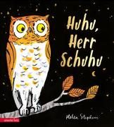 Huhu, Herr Schuhu von Stephens, Helen