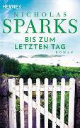 Cover-Bild zu Sparks, Nicholas: Bis zum letzten Tag