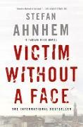 Cover-Bild zu Ahnhem, Stefan: Victim Without a Face