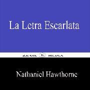 Cover-Bild zu Hawthorne, Nathaniel: La Letra Escarlata (eBook)