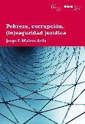 Cover-Bild zu Seña, Jorge F Malem: Pobreza, corrupción, (in)seguridad (eBook)