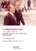 Cover-Bild zu Ayape, Carlos Sola: La diplomacia real. Los viajes a México de Juan Carlos I, rey de España (1978-2002) (eBook)