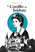 Cover-Bild zu Lagos, Iván Valeria: El Castillo de Isidora (eBook)