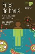 Cover-Bild zu Hartl, Thomas: Frica de boala. Cum sa o în¿elegem ¿i sa o depa¿im (eBook)