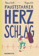 Cover-Bild zu Hartl, Thomas: Fauststarker Herzschlag