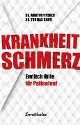 Cover-Bild zu Hartl, Thomas: Krankheit Schmerz (eBook)