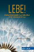 Cover-Bild zu Hartl, Thomas: Lebe! (eBook)