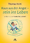 Cover-Bild zu Hartl, Thomas: Raus aus der Angst - rein ins Leben (eBook)